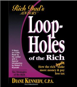 Rich Dad's Advisors Series: Loopholes of the Rich Audio CD