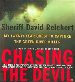 Chasing the Devil: My Twenty-Year Quest to Capture the Green River Killer (5 CDs)