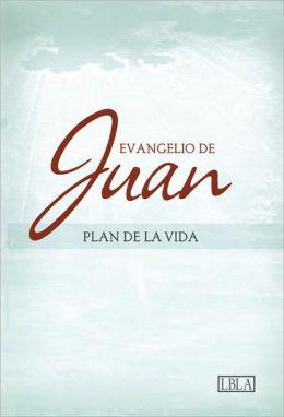 LBLA Evangelio de Juan, tapa suave: Plan de la Vida
