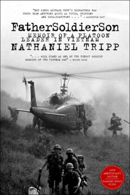 Father, Soldier, Son: Memoir of a Platoon Leader in Vietnam