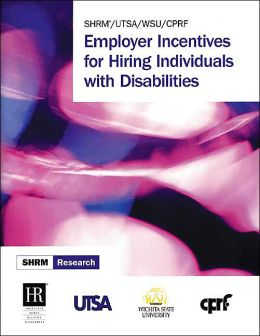 Employer Incentives for Hiring Individuals with Disabilities