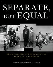 Separate, but Equal: The Mississippi Photographs of Henry Clay Anderson