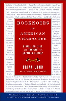Booknotes: On American Character: People Politics and Conflict in American History