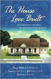 The House Love Built