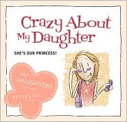 Crazy about My Daughter