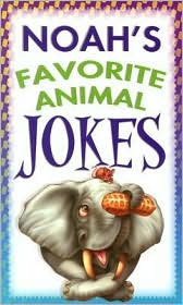 Noah's Favorite Animal Jokes