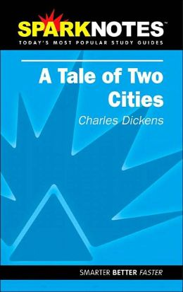 Tale of Two Cities (SparkNotes Literature Guide)
