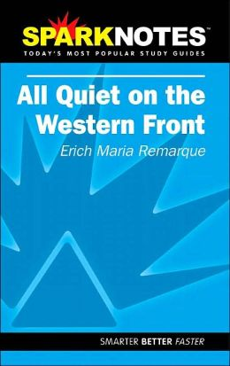 All Quiet on the Western Front (SparkNotes Literature Guide)