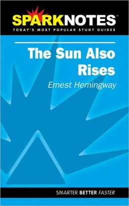 The Sun Also Rises (SparkNotes Literature Guide Series)