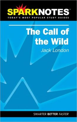 Call of the Wild (SparkNotes Literature Guide)