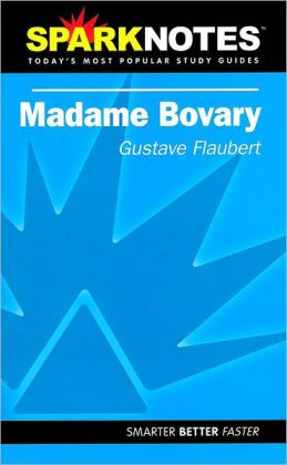 Madame Bovary (SparkNotes Literature Guide Series)