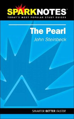 The Pearl (SparkNotes Literature Guide)