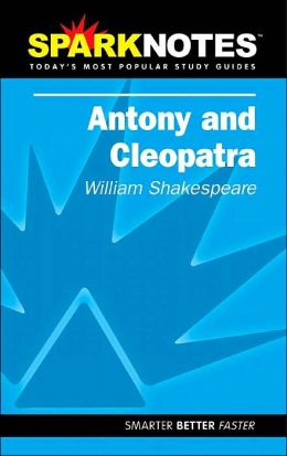 Antony and Cleopatra (SparkNotes Literature Guide Series)