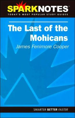 Last of the Mohicans (SparkNotes Literature Guide Series)