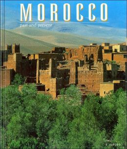 Morocco (Past and Present Series)