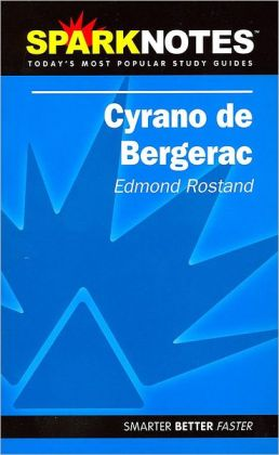 Cyrano de Bergerac (SparkNotes Literature Guide Series)