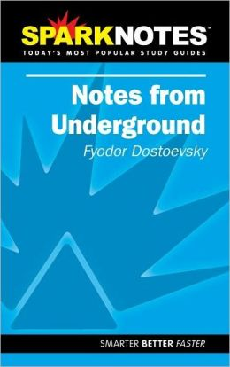 Notes from Underground (SparkNotes Literature Guide Series)
