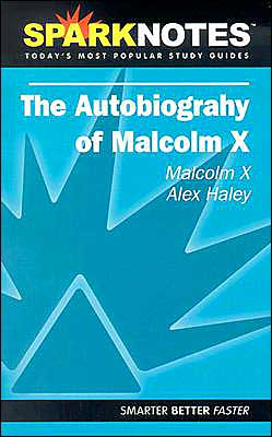 The Autobiography of Malcolm X (SparkNotes Literature Guide Series)