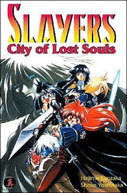 Slayers Super-Explosive Demon Story 5: City Of Lost Souls