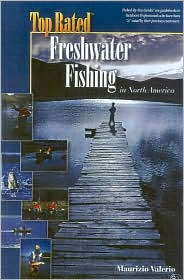 Top Rated Freshwater Fishing: In North America