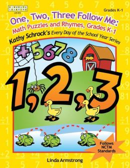 One, Two, Three, Follow Me: Math Puzzles and Rhymes, Grades K-1