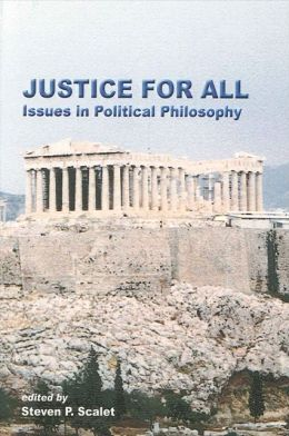 Justice for All: Issues in Political Philosophy