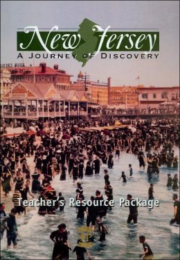 New Jersey: A Journey of Discovery: Teacher's Resource Package
