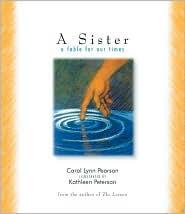 Sister, A: A Fable for Our Times