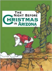 The Night Before Christmas in Arizona