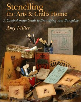 Stenciling the Arts & Crafts Home: A Comprehensive Guide to Beautifying Your Bungalow