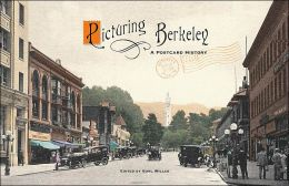 Picturing Berkeley: A Postcard History