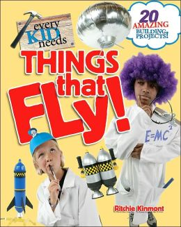Every Kid Needs Things That Fly