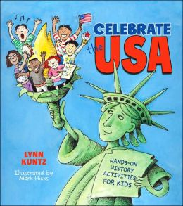 Celebrate the USA: Hands-on History Activities for Kids