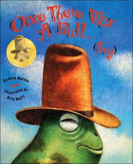 Once There Was a Bull-Frog: 10th Anniversary Edition
