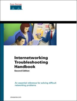 Internetworking Troubleshooting Handbook
