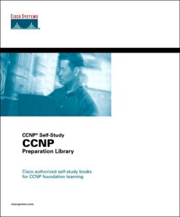 CCNP Preparation Library (CCNP Self-Study)