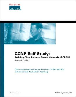 CCNP Self-Study: Building Cisco Remote Access Networks (BCRAN)