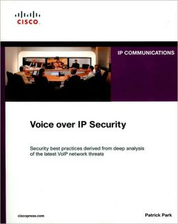 Voice over IP Security: Security Best Practices Derived from Deep Analysis of the Latest VoIP Network Threats