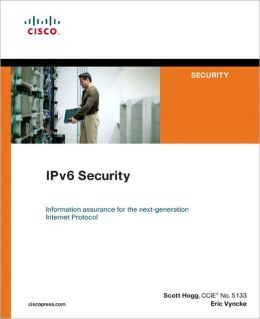 IPv6 Security (Networking Technology Series)