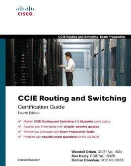 CCIE Routing and Switching Certification Guide (Exam Certification Guide Series)