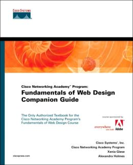 Cisco Networking Academy Program: Fundamentals of Web Design Companion Guide