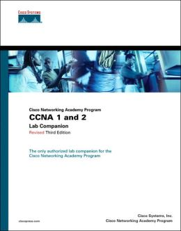 Cisco Networking Academy Program CCNA 1 and 2 Lab Companion