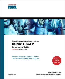 CCNA 1 & 2 Companion Guide (Cisco Networking Academy Program)