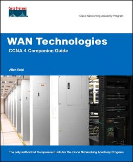 WAN Technologies CCNA 4 Companion Guide