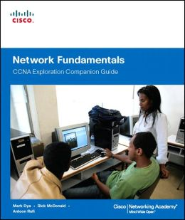 Network Fundamentals: CCNA Exploration Companion Guide (Companion Guide Series)