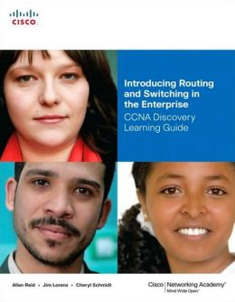 Introducing Routing and Switching in the Enterprise: CCNA Discovery Learning Guide (Companion Guide Series) (2 Volume Set)