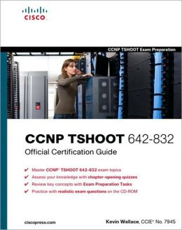 CCNP TSHOOT 642-832 Official Cert Guide