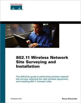 802.11 Wirelss Network Site Surveying and Installation (paperback)
