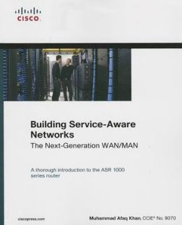 Building Service-Aware Networks: The Next-Generation WAN/MAN (Paperback)