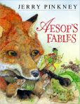 Book Cover Image. Title: Aesop's Fables, Author: Jerry Pinkney